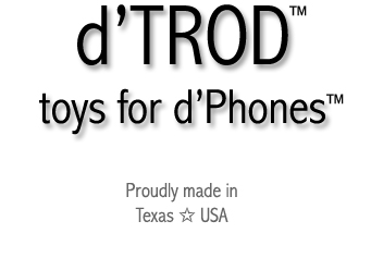 d'Trod & d'Stand - Made in Texas, USA